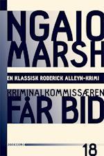 Ngaio Marsh 18 - Kriminalkommisæren får bid