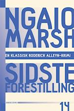 Ngaio Marsh 14 - Sidste forestilling (En klassisk Roderick Alleyn krimi)