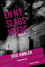 En ny slags vrede (En Eric Ambler spionroman)