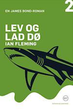 Lev og lad dø (James Bond bog 2)
