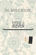 Hæng i, Jeeves af P.G. Wodehouse