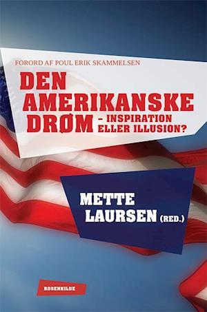 Den amerikanske drøm - inspiration eller illusion?