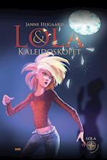 Lola & kalejdoskopet (Lola midt i verden, nr. 2)