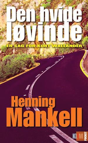 Den hvide løvinde af Henning Mankell (Bog) - køb hos Saxo Den Hvide Djaevel