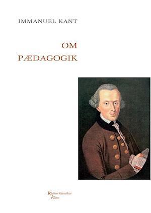 immanuel kant – Om pædagogik-immanuel kant-bog på saxo.com