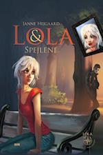 Lola & spejlene (Lola midt i verden, nr. 3)