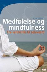 Medfølelse og mindfulness af Paul Gilbert