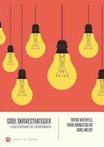 Gode skrivestrategier - på mellemtrinnet og i overbygningen (Literacy amp læring)