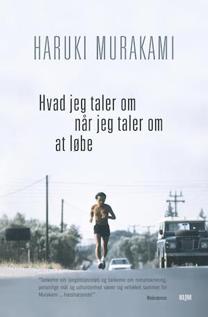 Hvad jeg taler om når jeg taler om at løbe af Haruki Murakami