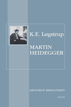 Martin Heidegger af K.E. Løgstrup
