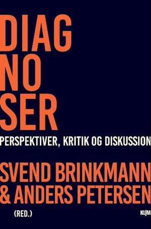 svend brinkmann – Diagnoser fra saxo.com