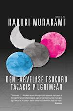 Den farveløse Tsukuru Tazakis pilgrimsår