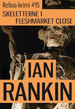 Skeletterne i Fleshmarket Close af Ian Rankin