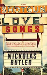 Shotgun Lovesongs af Nickolas Butler