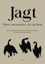 Jagt af Mickey Gjerris, Christian Gramborg, Jes Lynning Harfeld