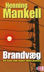 Brandvæg (En sag for Kurt Wallander - Klim pocket - Wallander-serien, nr. 8)