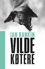 Vilde køtere af Ian Rankin