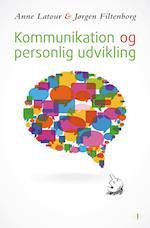 Kommunikation og personlig udvikling af Anne Latour, Jørgen Filtenborg