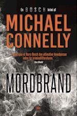 Mordbrand af Michael Connelly