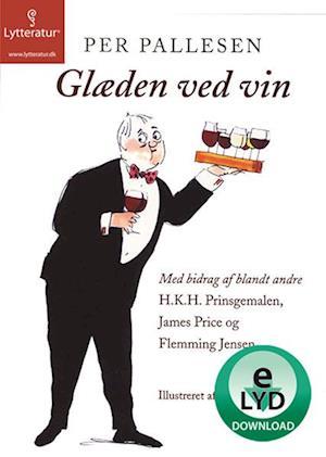 Glæden ved vin af Per Pallesen