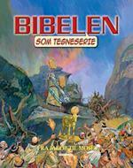 Bibelen som tegneserie. Fra Jakob til Moses af Tekst af Ben Alex
