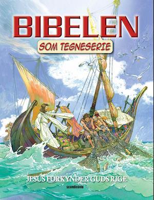 Bog, paperback Bibelen som tegneserie. Jesus forkynder Guds rige af Tekst af Ben Alex