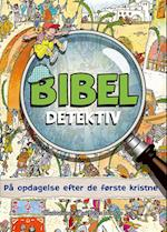 Bibel detektiv - på opdagelse efter de første kristne (Bibeldetektiv)