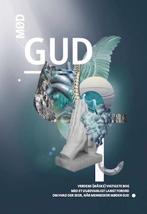 Bog, paperback Mød Gud af Daniel Baun