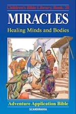 Miracles - Healing Minds and Bodies