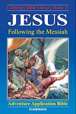 Jesus - Following the Messiah