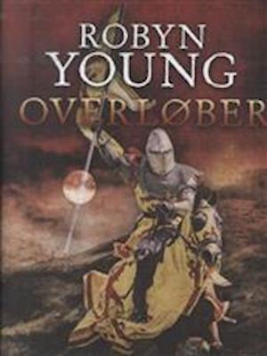 Bog indbundet Overløber af Robyn Young