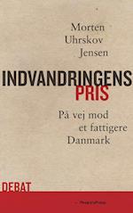 Indvandringens pris af Morten Uhrskov Jensen