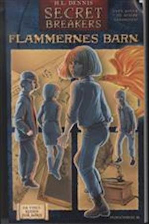 Secret breakers - flammernes barn
