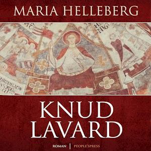 Knud Lavard af Maria Helleberg