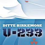 U-233 af Ditte Birkemose