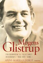 Mogens Glistrup. Fra Bornholm til Folketinget