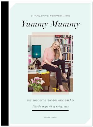 Bog, hæftet Yummy mummy af Charlotte Torpegaard