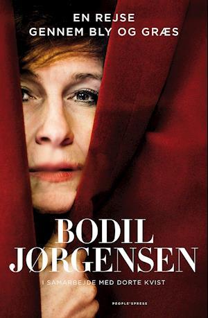 Bog, indbundet En rejse gennem bly og græs af Bodil Jørgensen i samarbejde med Dorte Kvist