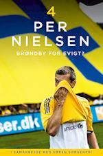 Per Nielsen: 4 - Brøndby for evigt