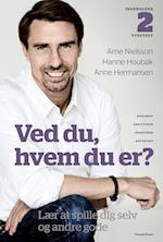 Ved du, hvem du er? af Arne Nielsson, Anne Hermansen, Hanne Houbak