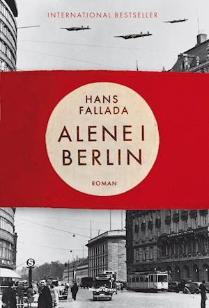 Alene i Berlin af Hans Fallada