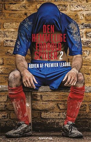 Den hemmelige fodboldspiller 2. Røven af Premier League
