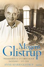 Mogens Glistrup. Provokatøren og systemkritikeren