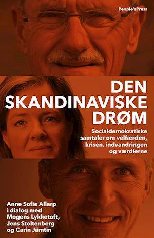 Bog, indbundet Den skandinaviske drøm af Anne Sofie Allarp