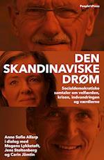 Den skandinaviske drøm af Anne Sofie Allarp