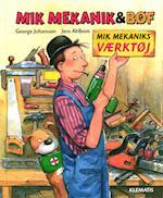 Mik Mekaniks værktøj (Mik Mekanik Bøf)