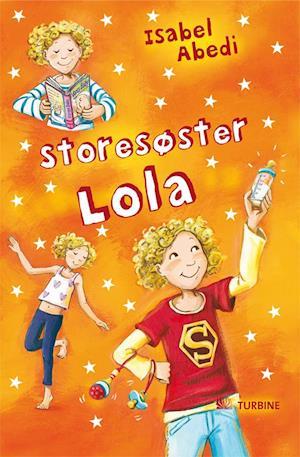 Bog paperback Storesøster Lola af Isabel Abedi