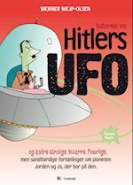 Historien om Hitlers ufo. og andre utrolige, bizarre, finurlige, men sandfærdige fortællinger om planeten Jorden og os, der bor på den (Fumpy Facts)