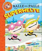 Kalle og Palle som superhelte af Aino Havukainen, Sami Toivonen