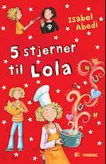 5 stjerner til Lola (Serien om Lola, nr. 8)